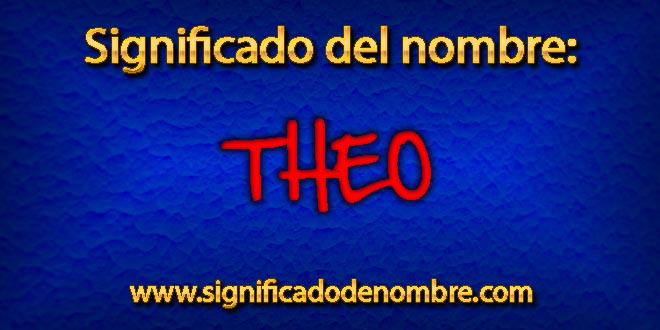Significado de Theo
