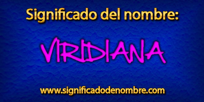 Significado de Viridiana