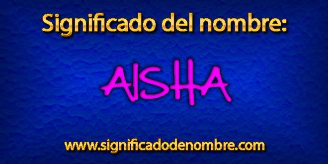 Significado de Aisha