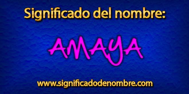 Significado de Amaya