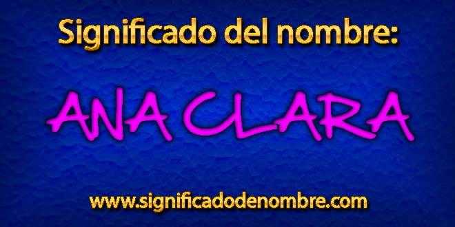 Significado de Ana Clara