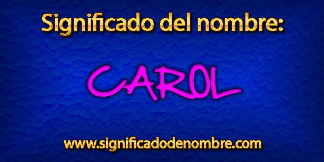 Significado de Carol