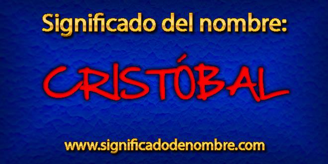 Significado de Cristóbal