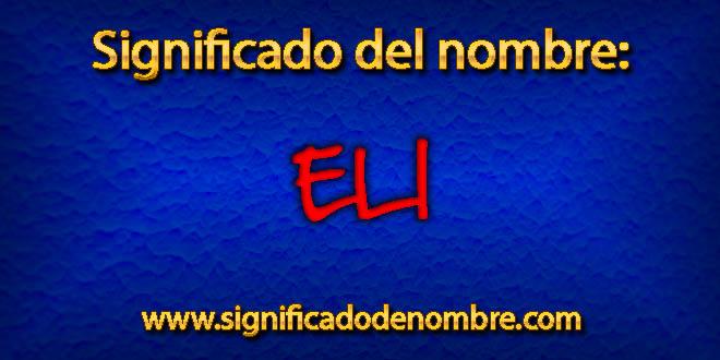 Significado de Eli