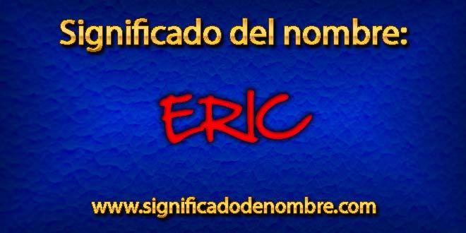Significado de Eric