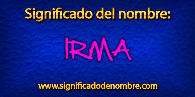 Significado de Irma