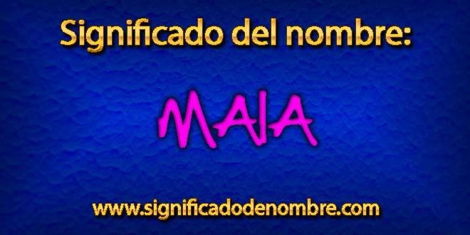 Significado de Maia