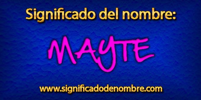 Significado de Mayte