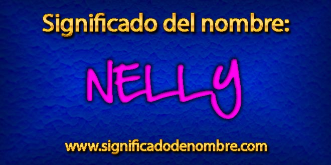 Significado de Nelly