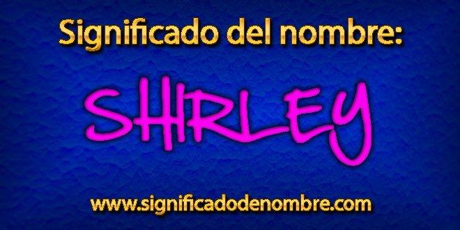 Significado de Shirley