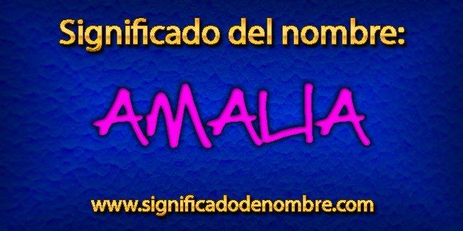 Significado de Amalia