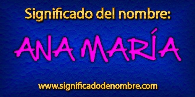 Significado de Ana María