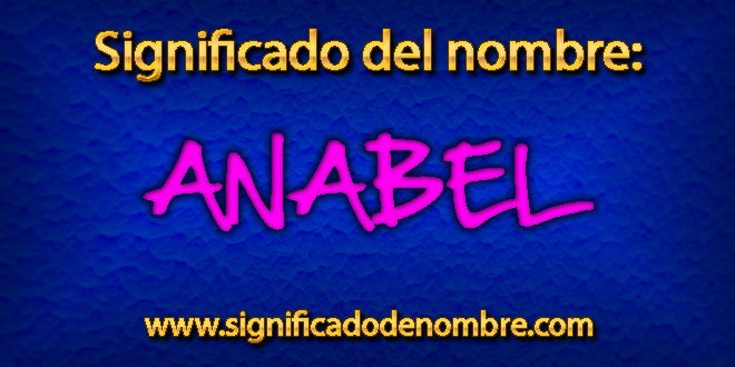 Significado de Anabel