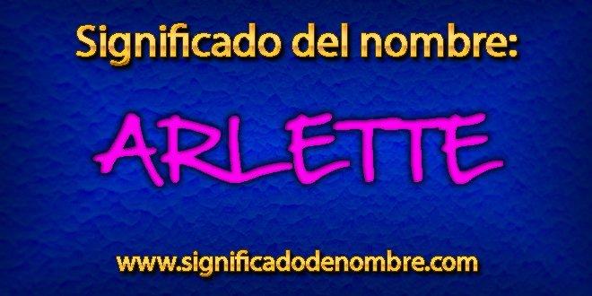 Significado de Arlette