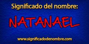Significado de Natanael