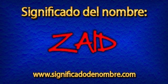 Significado de Zaid
