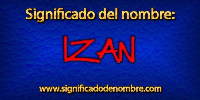 Significado de Izan