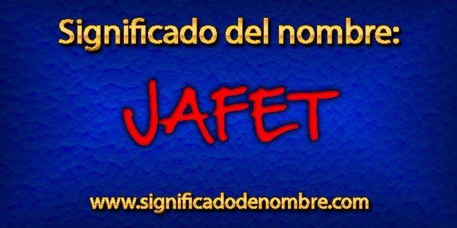 Significado de Jafet