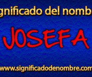 Significado de Josefa