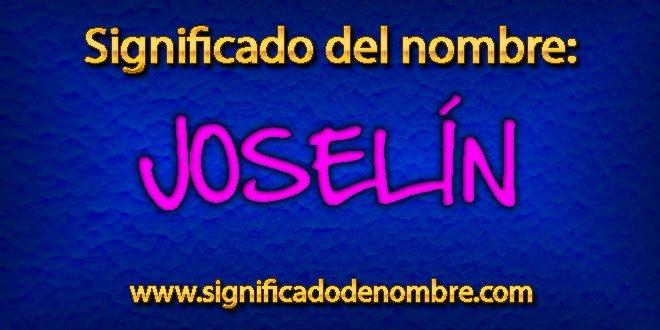 Significado de Joselín