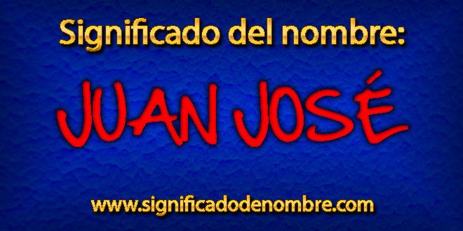 Significado de Juan José