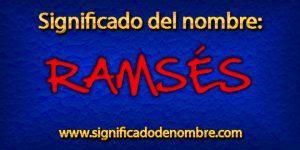 Significado de Ramsés