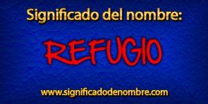 Significado de Refugio
