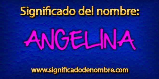 Significado de Angelina