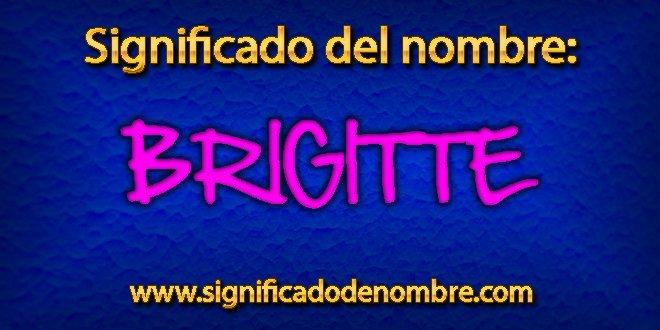 Significado de Brigitte