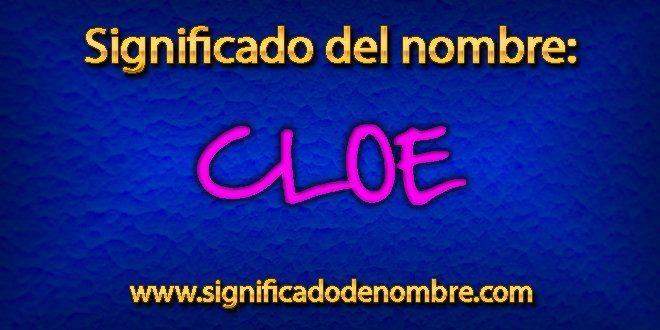 Significado de Cloe