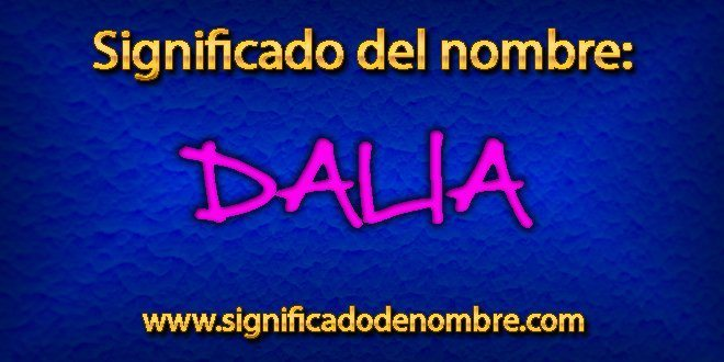 Significado de Dalia