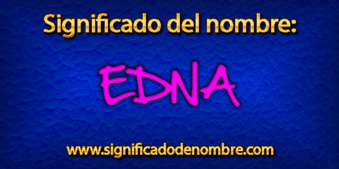 Significado de Edna
