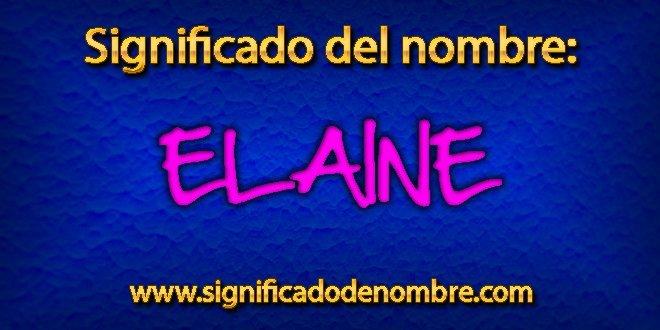 Significado de Elaine