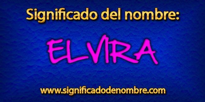 Significado de Elvira