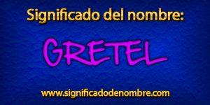 Significado de Gretel