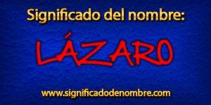 Significado de Lázaro