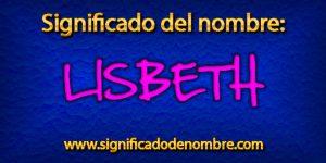 Significado de Lisbeth