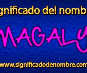Significado de Magaly