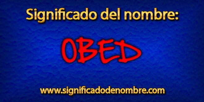 Significado de Obed