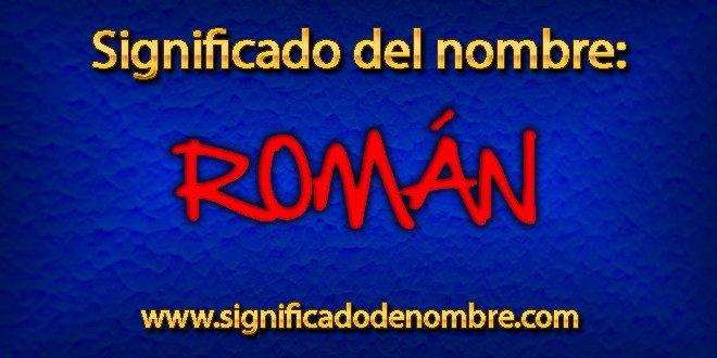 Significado de Román