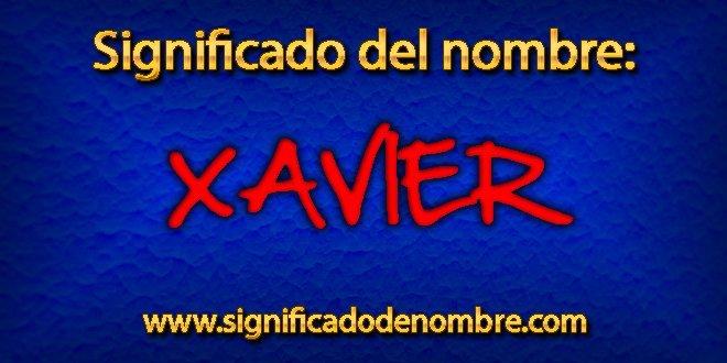 Significado de Xavier