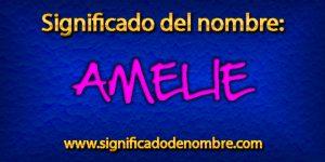 Significado de Amelie