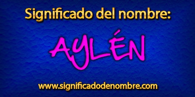 Significado de Aylén