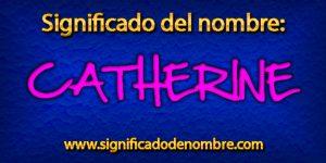 Significado de Catherine