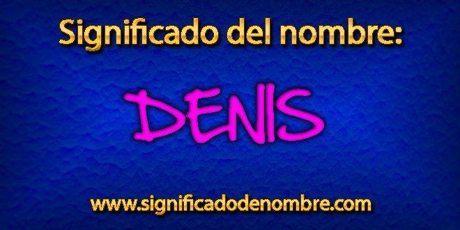 Significado de Denis