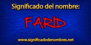 Significado de Farid