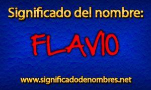 Significado de Flavio