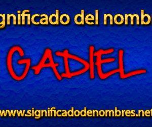 Significado de Gadiel