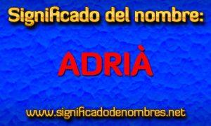 Significado de Adrià