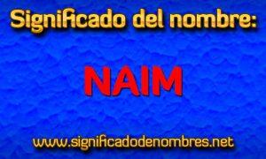 Significado de Naim